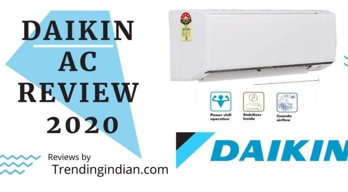 Best Daikin AC Technologies India - Review 2020